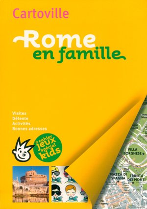Cartonville Rome en famille