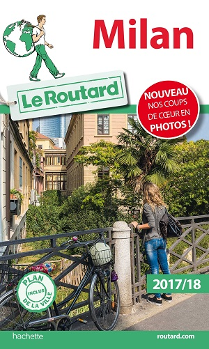 Guide du Routard Milan 2017