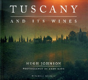 Tuscany and Its Wines