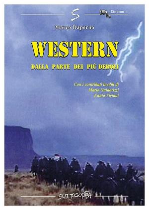 Western. Dalla parte dei più deboli