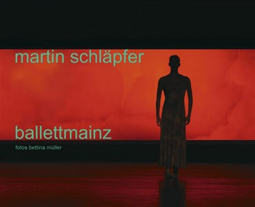 Martin Schläpfer ballettmainz