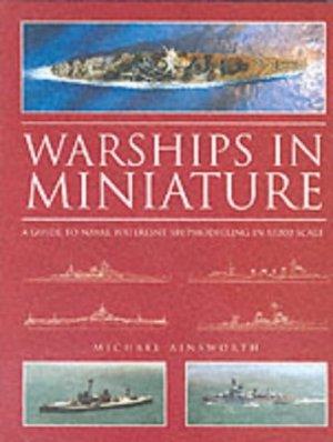 Warship in Miniature