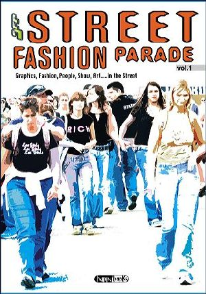 Street Fashion Parade Vol1