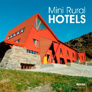 Mini Rural Hotels