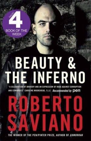 Saviano - Beauty and the Inferno