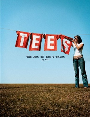 Tees: The Art of the T-Shirt (Special Girls)