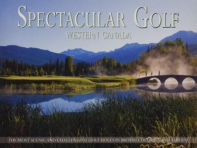 Spectacular Golf Western Canada