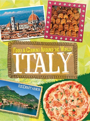 Italy (Food & Cooking Around the World)