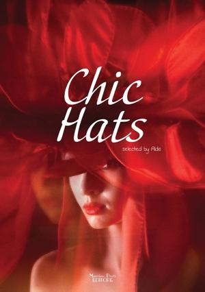 Chic Hats*