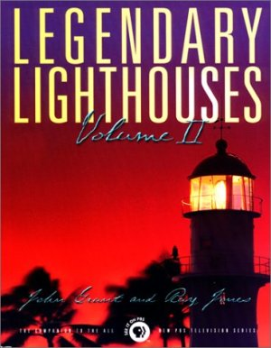 Legendary Lighthouses: Volume II