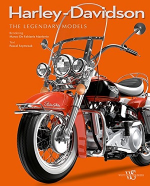 Harley Davidson, The Legendary Models