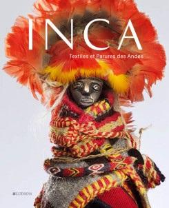 Inca - Textiles Et Parures Des Andes