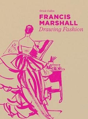 Francis Marshall: Drawing Fashion*