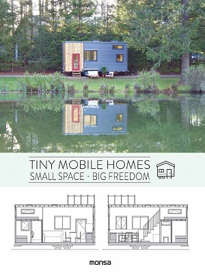 Tiny Mobile Homes Small space, big freedom