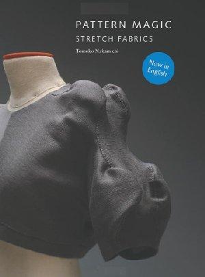 Pattern Magic : Stretch Fabrics