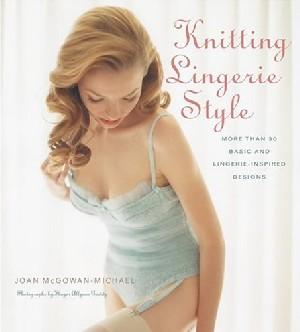 Knitting Lingerie Style