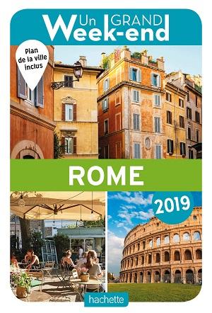 Un grand week-end à Rome 2019