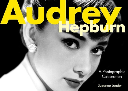 Audrey Hepburn, A Photographic Celebration