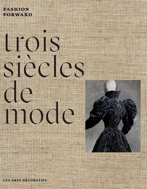 Trois siècles de mode