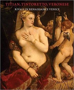 Titian, Tintoretto, Veronese