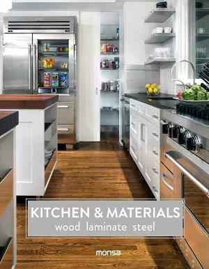 Kitchens & Materials: Wood, Laminate, Steel
