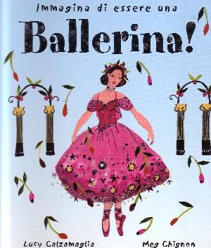 Immagina di essere una Ballerina (R)