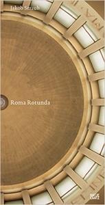 Roma Rotunda Jakob Straub