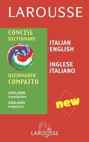 Larousse  Concise Dictionary Ita/Eng