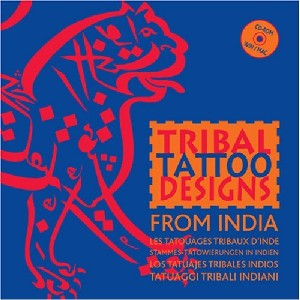 Tribal Tattoo Designs from India (Con Cd)