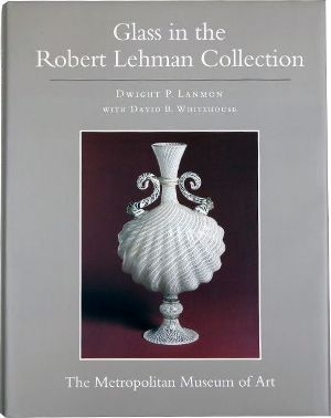 Glass in the Robert Lehman Collection